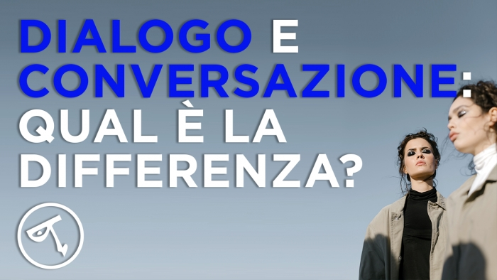 Le differenze tra dialogo e conversazione